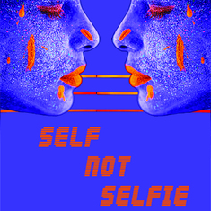 Self Not Selfie
